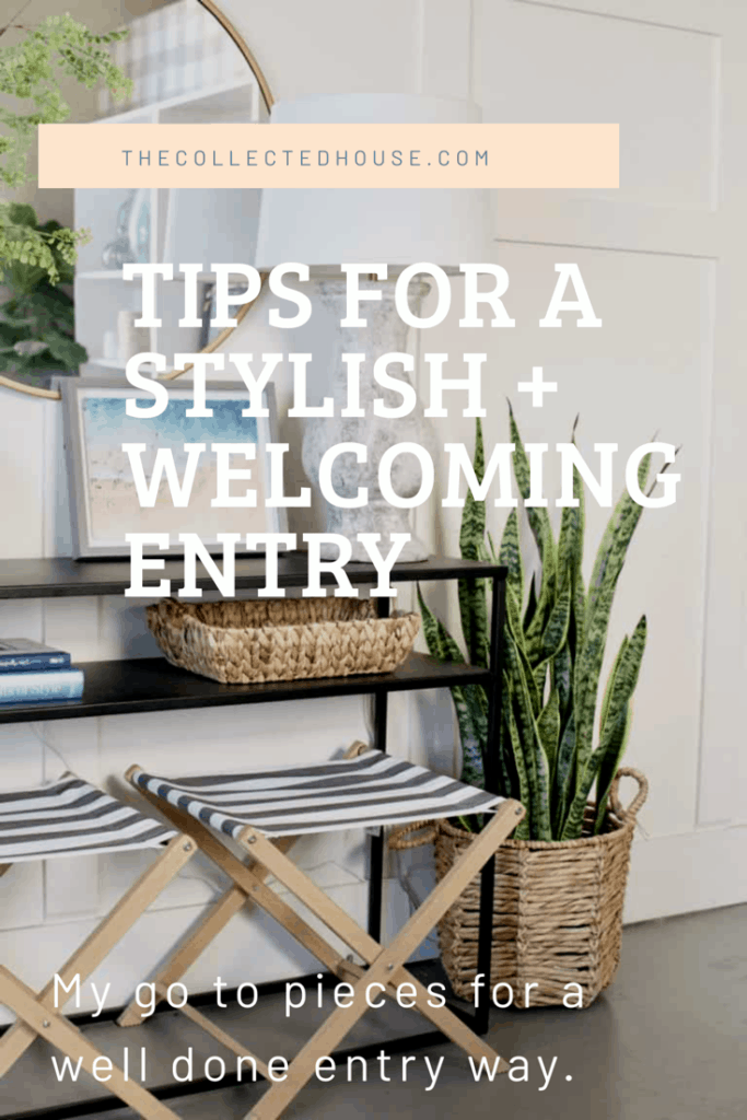 Tips for a stylish and welcoming entry way.